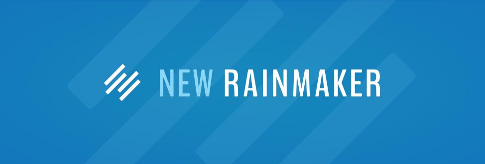 New Rainmaker